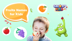 Fruits Names for Kids_Galaxy Kids