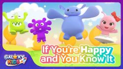 If You're Happy and You Know It Song Galaxy Kids